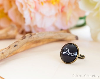 Dream ring, Black Text Ring, Message Ring, Motivational Jewelry, Type Ring, Word Ring, Inspirational Jewelry,