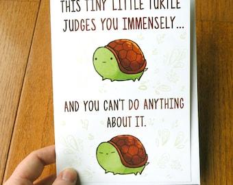 funny turtle card, cute card, birthday card, silly card
