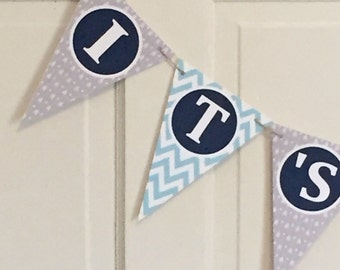 """FOLLOW YOUR ARROW Baby Shower Banner """"It's a Boy"""" Light Blue Gray Navy - Party Packs Available"""