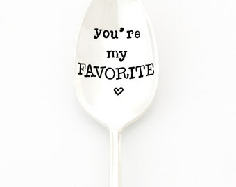 You're My Favorite stamped spoon. Hand stamped Vintage Coffee Spoons by Milk & Honey  ®