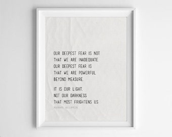 "PRINT Quote Art, ""Our deepest fear is not that we are inadequate"" Marianne Williamson Quote"