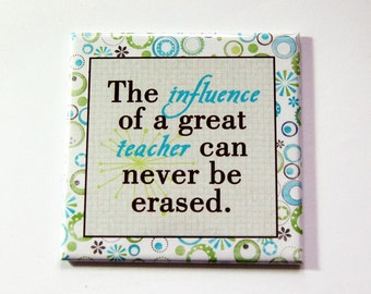 Teacher Magnet, Magnet for teacher, magnet, Teacher appreciation, Gift for Teacher, End of School Year Gift, Teacher gift (5363)