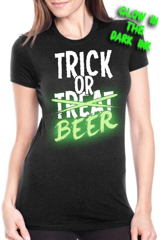 Womens trick or treat beer t shirt funny halloween tee for Funny craft beer shirts