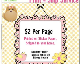 Print and Ship Service. Add on Service AFTER you Purchase Printables you can ADD ON this print &  ship service