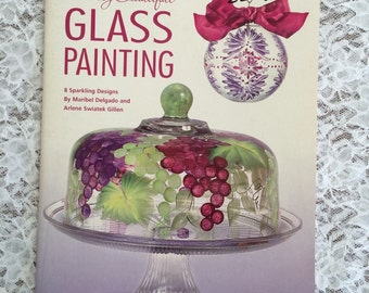 Glass Painting Instruction and Pattern Book, How to Paint on Glass