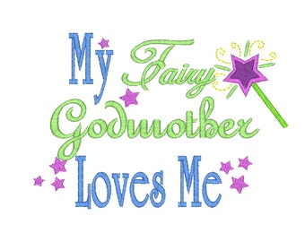 My Fairy Godmother Loves Me Digital Machine Embroidery Design