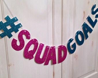 Squad Goals Glitter Banner / Bachelorette Party Decoration / Girls Night Decoration / Photo Prop