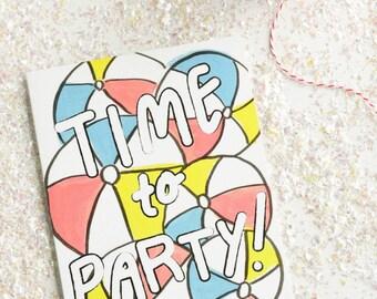Fun Birthday Card, Summer Birthday Card, Time to Party, Fun Party Card, Beachballs Card, Bright Birthday Card, Colorful birthday card