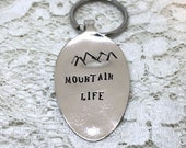 Spoon Key Chain Stamped with - MOUNTAIN LIFE - Silverware Vintage Key Chain Hand Stamped & Ready To Ship