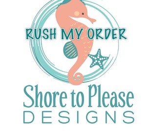 RUSH MY ORDER (7 days or less)