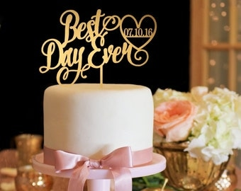 Wedding Cake Topper - Gold Cake Topper - Best Day Ever Wedding Cake Topper
