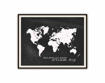 Dream Big Poster Etsy - Big black and white world map