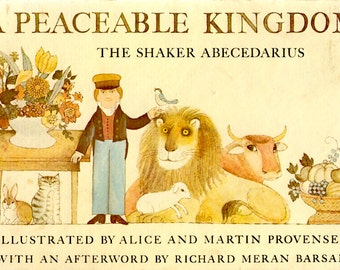 A Peaceable Kingdom: The Shaker Abecedarius by Alice and Martin Provensen