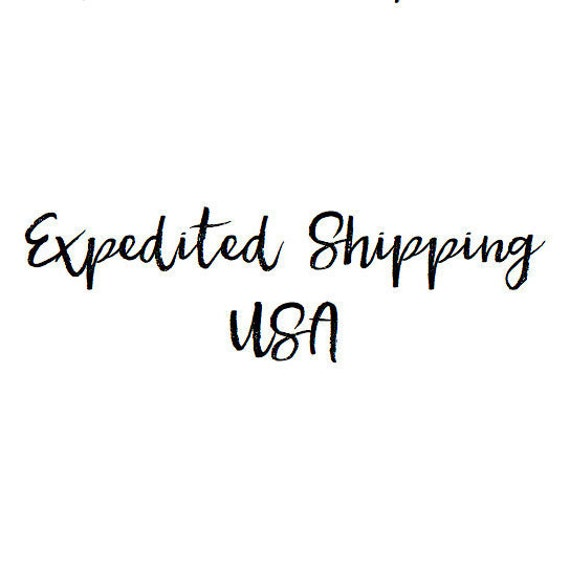 Expedited Shipping - USA
