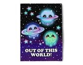 Out Of This World Original Art Print - Kawaii Galaxy