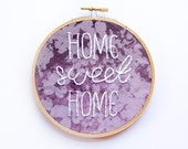 Home Sweet Home Embroidery, Hand-stitched embroidery Hoop Art, Handmade, Housewarming, Welcome Sign, Ombre Purple, Textile Wall Hanging
