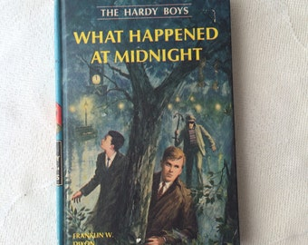 The Hardy Boys, What Happened at Midnight, Vintage Hardy Boys Mystery Book Number 10 by Franklin W Dixon