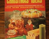 Ladie's Circle 1.001 Christmas Ideas Magazine from 1974 - Wreaths, Tree Trims, Gift Wraps, Festive Foods