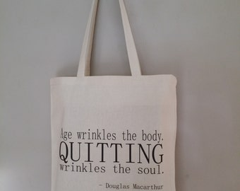 Tote Bag Quote Age Wrinkles The Body Quitting Wrinkles The Soul