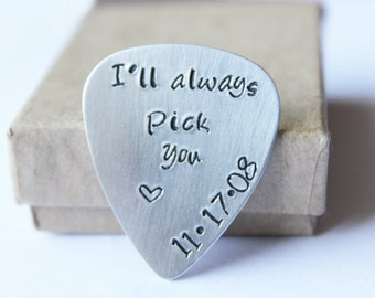 I'll always Pick You Guitar Pick | Custom Guitar Pick | Anniversary Gift for boyfriend | Gifts for him