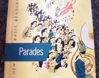 Vintage 1956~PARADES~Book 7~Hardback Reader~SCOTT FORESMAN~Very Nice Condition