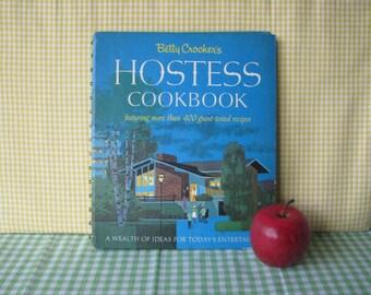 Betty Crocker's Hostess Cookbook - First Edition - Hardback - Mid Century Vintage 1967