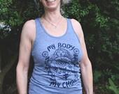 "Size S ""My Body My Choice"" unisex tank"