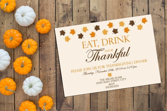 Thanksgiving Dinner Party Invitation - Thanksgiving Invitation - Eat Drink Be Thankful - Fall Leaves Top - Orange Yellow Brown - Printable