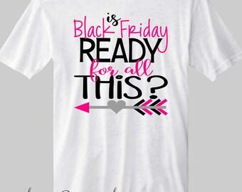 Black Friday Sale Black Friday Shopping Black Friday Shirt
