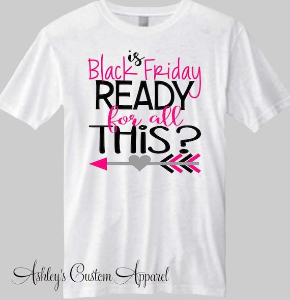 Black Friday Shirts Holiday Shirts Shopping Shirts Custom