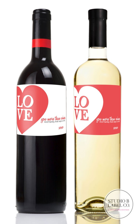 Valentines Day Wine Labels - Set of 2 Wine Bottle Labels - Girlfriends Gift - Valentines Gift - Love You More than Wine - Label Stickers