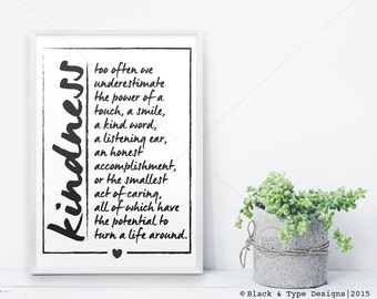 Kindness || typography art print, inspirational print, monochrome art, black and white art, motivational print, kindness print, wall decor