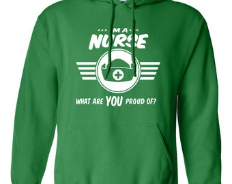 I'm a nurse what are you proud of hoodie Career hoodie Job tee Job pride hoodie Job pride sweatshirt occupation B-502