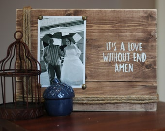 It's a love without end (George Strait) picture holder