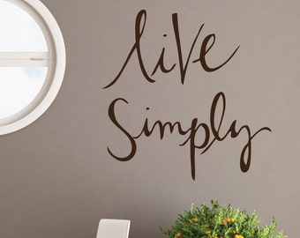 Live Simply - Wall Decal, Minimalist, Vinyl, Sticker
