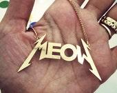 Women gold necklace , Cat necklace , Meow necklace , crazy cat lady , cat women , cat lover , punk jewelry , punk necklace , rock necklace