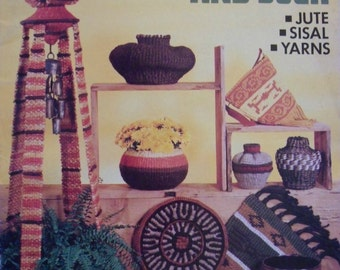 Basket Making Pattern Booklet ~ How to Twine Baskets and Such ~ Basketry Jute Sisal Yarns ~ How-to DIY Craft