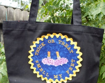 Trick or Treat Smell My Feet embroidered Halloween Bag