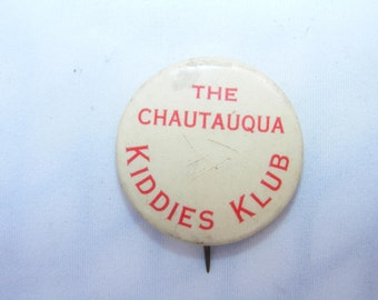 Vintage The Chautauqua Kiddies Klub Pinback, Antique Chautauqua NY Celluloid PInback