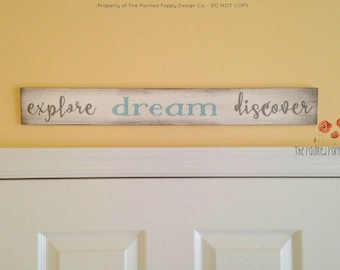 explore.dream.discover - hand painted wood accent sign