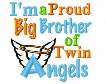 Embroidery Design: I'm a Proud Big Brother of Twin Angels Instant Download 4x4 ,5x7