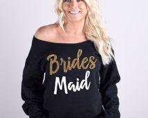 Bridesmaid Sweatshirt. Bridesmaid Shirt. Bridesmaid Sweater. Bridesmaid off the shoulder sweater. Fleece Lined Bridesmaid Sweatshirt.
