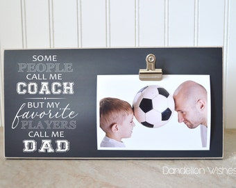 Coach Gift Photo Frame, Gift For Dad  {My Favorite Players Call Me Dad}  Custom Picture Frame, Father's Day Present, Gift For Dad's Birthday