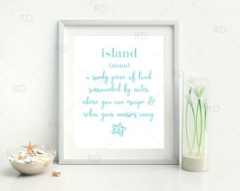 Island definition - A sandy piece of land surrounded by water - PRINTABLE Wall Art / Island definition printable / Nautical wall art