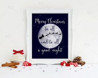Merry Christmas to all and to all a good night PRINTABLE - holiday art / Christmas art / wall art / Twas the night before Christmas Print
