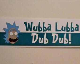 """Rick and Morty Rick Sanchez """"Wubba Lubba Dub Dub!"""" Bumper Sticker"""