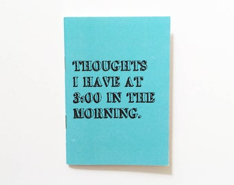 3am thoughts notebook - blank notebook -  30 blank pages - 100% recycled paper