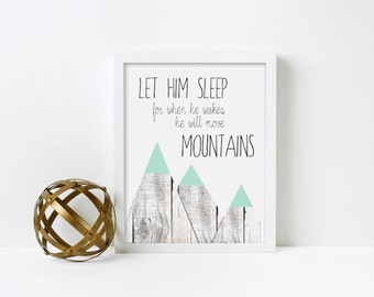 Nursery Art, Let Him Sleep for When he wakes he will Move Mountains, Rustic Wood, Mint, Canvas, Frame, Baby Boy #275