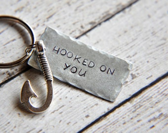 Hooked on You Keychain - Hand Stamped Keychain - Fishing Gift - Gift for Him - Gift for Her - Fisherman - Fish Hook Key Chain - Couple Gift