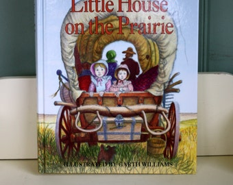 Little House on the Prairie Hard Back Read Aloud Edition 1981 Laura Ingalls Wilder